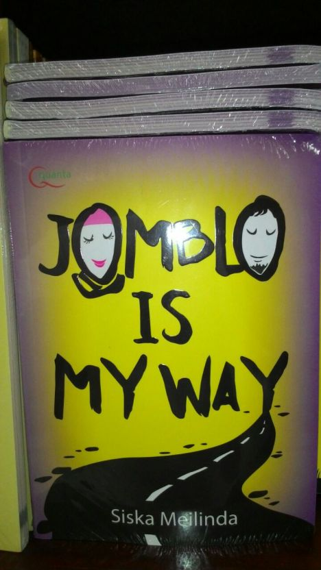 Jomblo is my way?